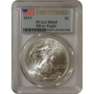 2015 American Silver Eagle - PCGS MS69 First Strike